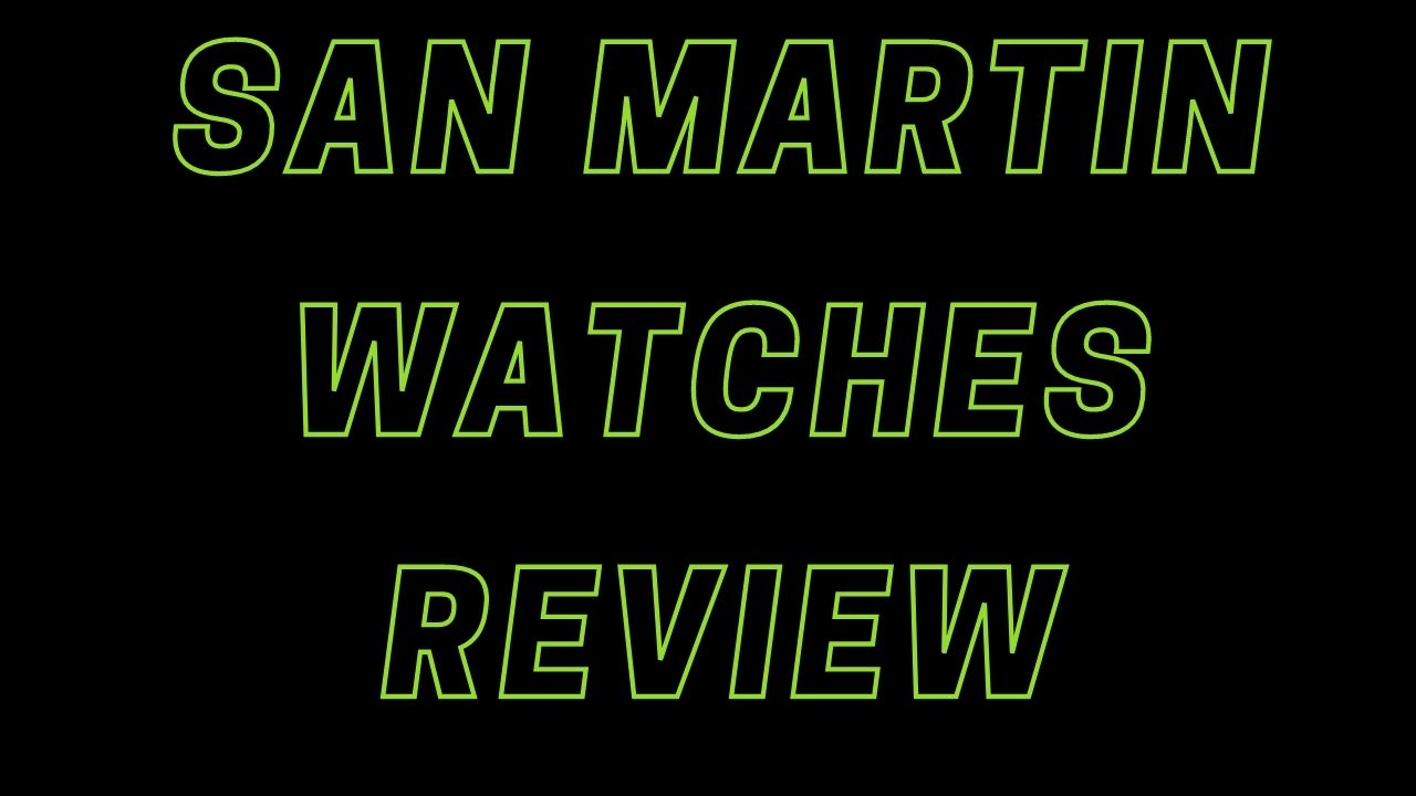 san martin watches review