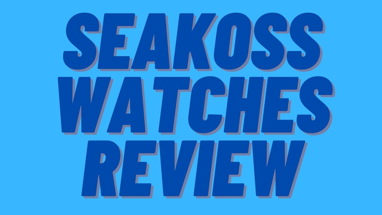 are seakoss watches any good